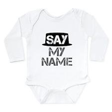 Breaking Bad - Say My Long Sleeve Infant Bodysuit