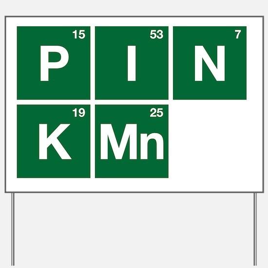 Breaking Bad - Pinkman Yard Sign
