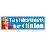 Taxidermists For Clinton Bumper Sticker