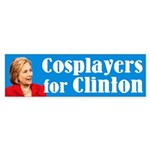 Cosplayers For Clinton Bumper Sticker