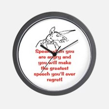 SPEAK WHEN ANGRY Wall Clock
