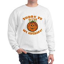 My Halloween Birthday Sweatshirt