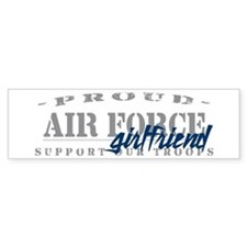 Proud Air Force Girlfriend (Blue) Bumper Bumper Sticker