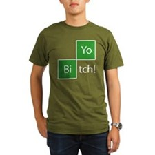 Yo Bitch T-Shirt