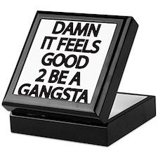 Damn It Feels Good 2 Be a Gangsta Keepsake Box