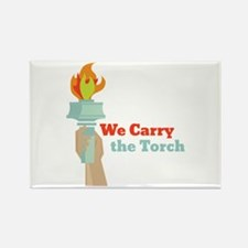 Carry The Torch Magnets