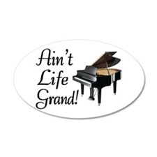 Ain't Life Grand Piano Wall Decal