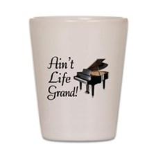 Ain't Life Grand Piano Shot Glass