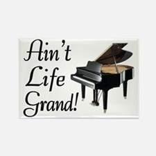 Ain't Life Grand Piano Rectangle Magnet