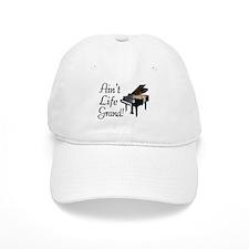 Ain't Life Grand Piano Baseball Cap