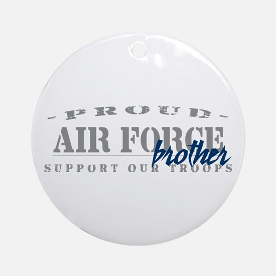 Proud Air Force Brother (Blue) Ornament (Round)