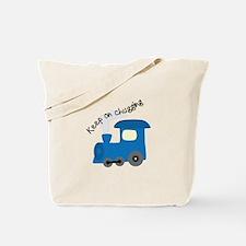 Keep On Chugging Tote Bag