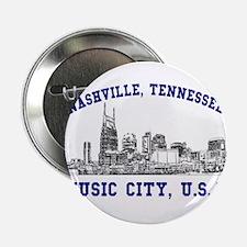 Nashville . . . Music City US Button