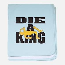 Die A King baby blanket