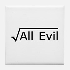 Root of All Evil - Math Joke Tile Coaster