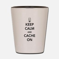 Keep and calm cache on Shot Glass