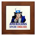 Americans Speak English Framed Tile