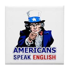 Americans Speak English Tile Coaster