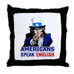 Americans Speak English Throw Pillow