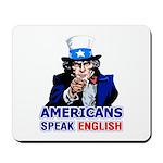Americans Speak English Mousepad