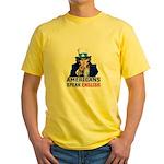 Americans Speak English Yellow T-Shirt