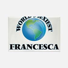 World's Sexiest Francesca Magnets