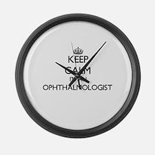 Keep calm I'm an Ophthalmologist Large Wall Clock