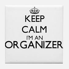 Keep calm I'm an Organizer Tile Coaster