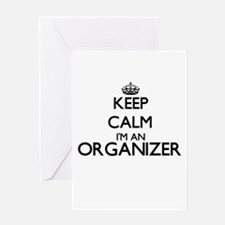 Keep calm I'm an Organizer Greeting Cards