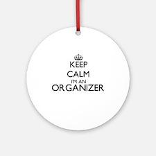 Keep calm I'm an Organizer Ornament (Round)