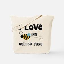 I Love Being Called Yaya Tote Bag