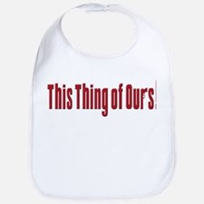 This Thing of Ours Bib