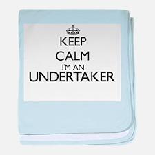 Keep calm I'm an Undertaker baby blanket