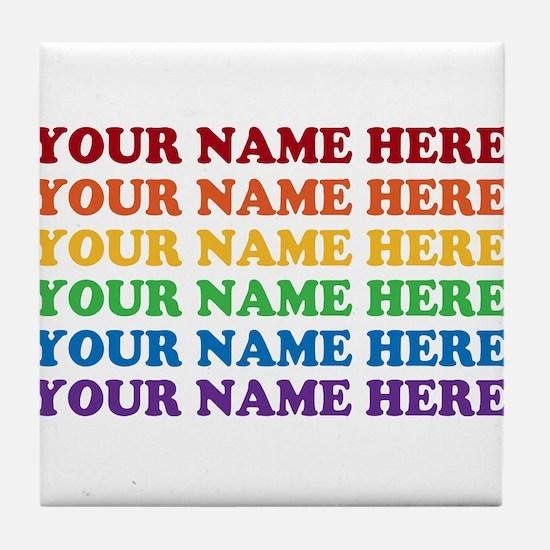 Rainbow Custom Text Tile Coaster