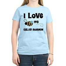 I Love Being Called MomMom T-Shirt