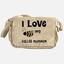 I Love Being Called MomMom Messenger Bag