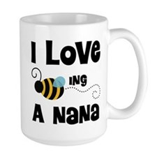 I Love Being A Nana Mug