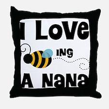I Love Being A Nana Throw Pillow