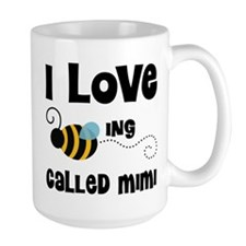 I Love Being Called Mimi Mug
