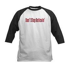 Don't stop believin Tee