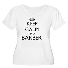 Keep calm I'm a Barber Plus Size T-Shirt