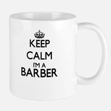 Keep calm I'm a Barber Mugs