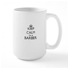 Keep calm I'm a Barber Mugs