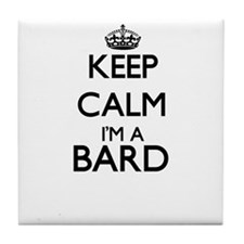 Keep calm I'm a Bard Tile Coaster