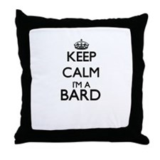 Keep calm I'm a Bard Throw Pillow