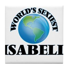 World's Sexiest Isabell Tile Coaster