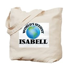 World's Sexiest Isabell Tote Bag