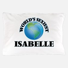 World's Sexiest Isabelle Pillow Case