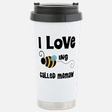 I Love Being Called Mem Stainless Steel Travel Mug