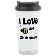 I Love Being Called Mem Travel Mug